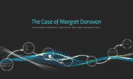 The Case of Margret Donovan