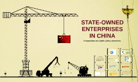State-Owned Enterprises in China