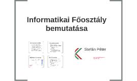 Informatikai Főosztály bemutatása