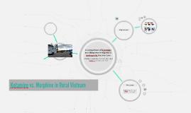 Ketamine vs. Morphine in Rural Vietnam