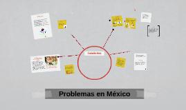 Problemas en México