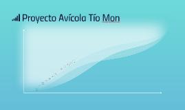 Proyecto Avícola Tío Mon