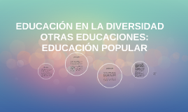EDUCACIÓN EN LA DIVERSIDAD