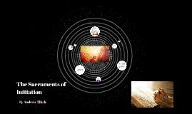 Th Sacraments of Initiation