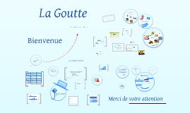 Copy of La Goutte