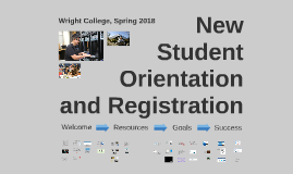 Wright College New Student Orientation and Registration, Spring 2018