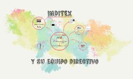 INDITEX Y SU EQUIPO DIRECTIVO