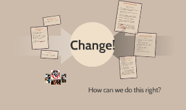 How to Govern Change