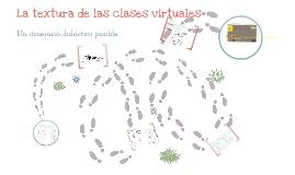La textura de las clases virtuales (evolución 2016)