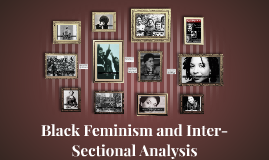 "Copy of Session 21: ""Black Feminism and Inter-Sectional Analysis"""