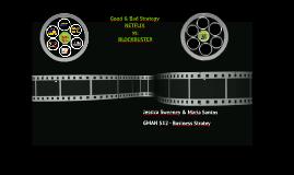 Good & Bad Strategy - Netflix vs. Blockbuster