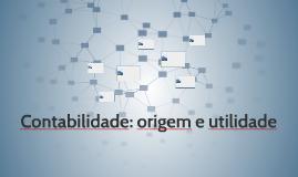 Contabilidade: origem e utilidade