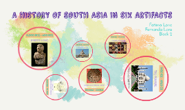 A History Of South Asia In Six Artifacts
