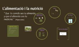 Copy of L'alimentació i nutrició