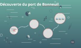 Découverte du port de Bonneuil