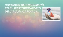 Copy of Cuidados de enfermería en postoperatorio de cirugía cardiaca