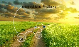 Conceptos Basicos - Actividad # 1