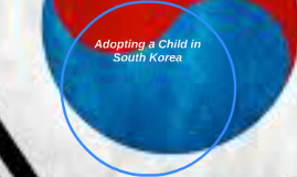 Adopting a Child in South Korea