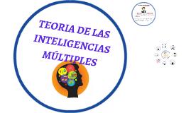 TEORIA DE LAS INTELIGENCIAS MÚLTIPLES