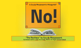 Guy de Maupassant is Not a Misogynist