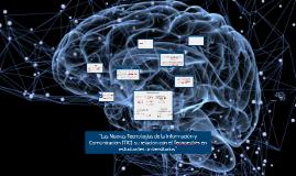 """""""Las Nuevas Tecnologías de la Información y Comunicación (TI"""
