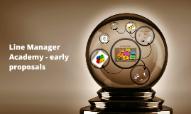 Line Manager academy - early proposals