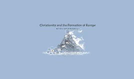 Christianity and the Formation of Europe