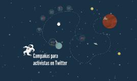 Campañas para activistas en Twitter