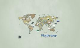 Copy of mijn spreekbeurt gaat over de plastic soep