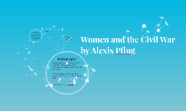 Women and the Civil War by Alexis Pflug