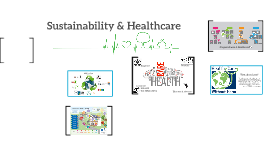 Sustainability & Healthcare