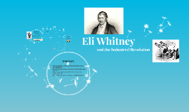 Eli Whitney and the Industrial Revolution