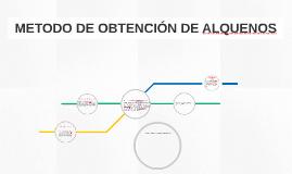 Copy of METODO DE OBTENCION DE ALQUENOS