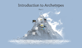 Copy of Introduction to Archetypes