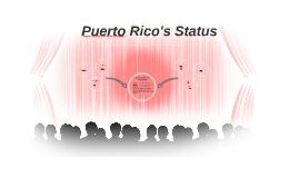 Unit 7: Puerto Rico's Status
