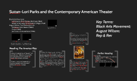 Suzan-Lori Parks and African American Theater