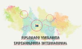 diplomado vigilancia epidemiologica internacional
