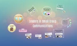 Leaders in Small Group Communications