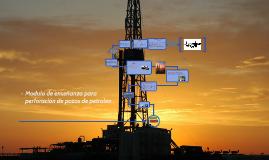 Modulo de enseñanza para perforación de pozos de petroleo .
