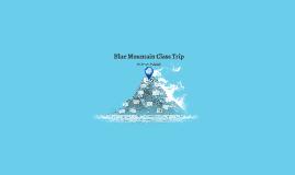 Blue Mountain Class Trip