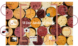 Welcome to the wine tasting guide
