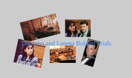 The John and Lorena Bobbit Trials