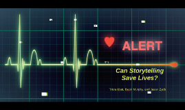 Can Storytelling Save Lives?