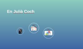 En Julià Coch