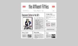 The Affluent Fifties