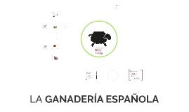 GANADERIA ESPAÑOOLA