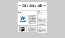 1000 to 1: Revista Escolar