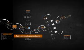 Copy of Fases persuasivas y decisoria