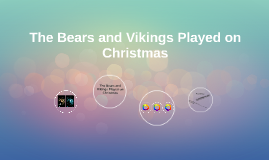 The Bears and Vikings Played on Christmas
