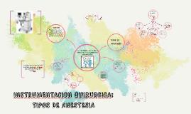 INSTRUMENTACION QUIRURGICA: TIPOS DE ANESTESIA